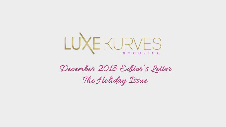 DECEMBER EDITOR'S LETTER: THE HOLIDAY ISSUE
