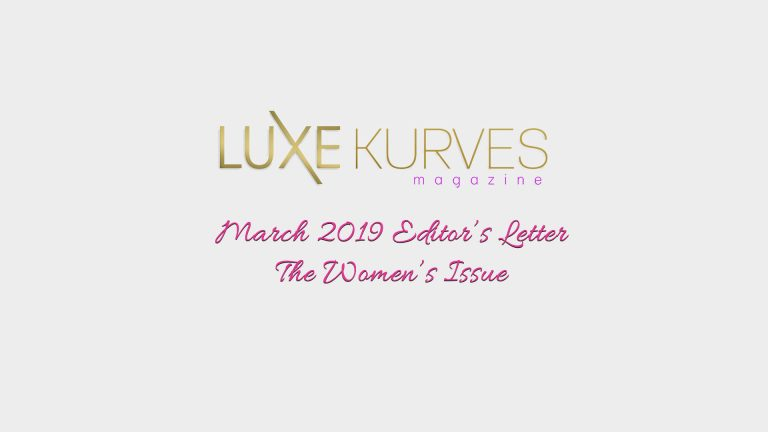 MARCH EDITOR'S LETTER- THE WOMEN'S ISSUE
