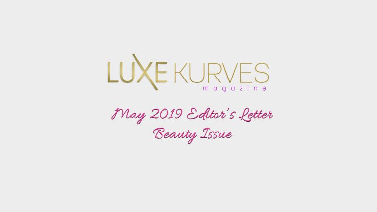 MAY EDITOR'S LETTER: BEAUTY ISSUE