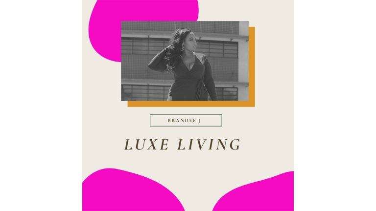 LUXE LIVING WITH BRANDEE J